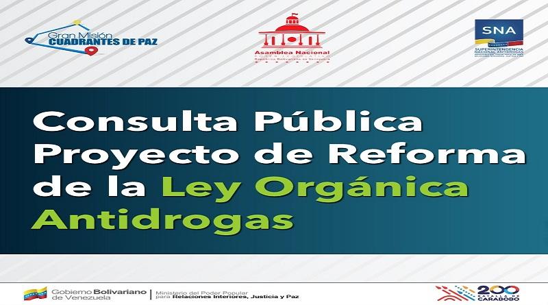 Inicia consulta pública del Proyecto de Reforma de la Ley Orgánica Antidrogas